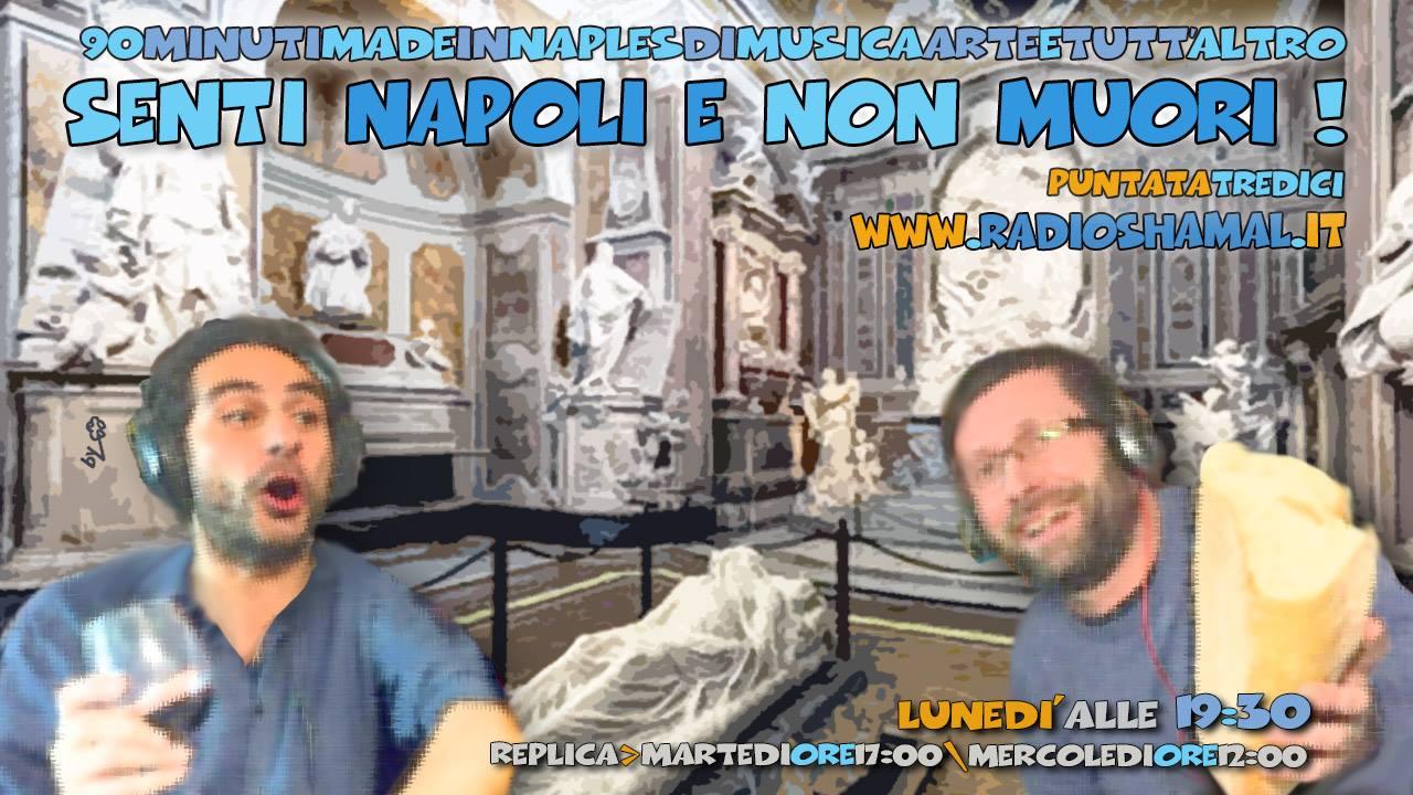 Senti Napoli E Non Muori p13