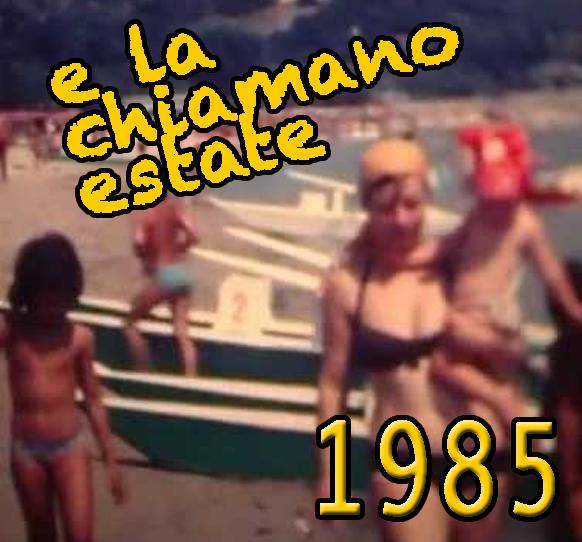e la chiamano estate 1985